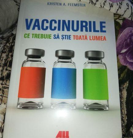 vaccinul pro sau contra,Vaccinurile. Ce trebuie să știe toată lumea -de Kristen A. Feemster